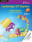 Cambridge ICT Starters: Next Steps, Stage 1 by Graham Peacock, Jill Jesson (Paperback, 2013)
