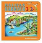 Halifax Harbour 1-2-3 by Yolanda Poplawska (Board book, 2014)