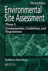 Environmental-Site-Assessment-Phase-I-Fundamentals-Guidelines-and-Regulat
