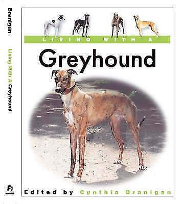 1 of 1 - Very Good, Living with a Greyhound, , Book