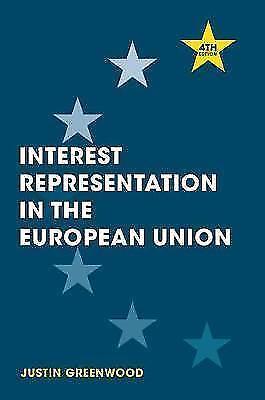 Interest Representation in the European Union by Justin Greenwood (Hardback,...