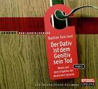 Der Dativ ist dem Genitiv sein Tod. Folge 2. 2 CDs. von Bastian Sick (2005)