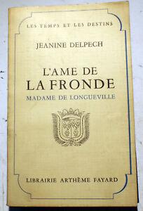 FRONDE-L-039-AME-DE-LA-MME-DE-LONGUEVILLE-DELPECH-1957