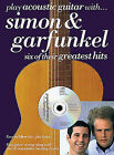 Play Acoustic Guitar with Simon and Garfunkel: Six of Their Greatest Hits by Paul Simon (Paperback, 2001)