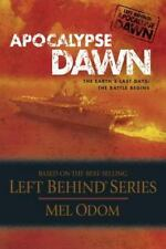 APOCALYPSE DAWN by Mel Odom based on the best-selling LEFT BEHIND series PB