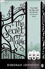 The Secret of Magic by Deborah Johnson (Paperback, 2015)