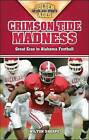 Crimson Tide Madness: Great Eras in Alabama Football by Wilton Sharpe (Paperback / softback, 2007)