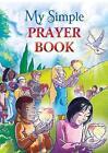 My Simple Prayer Book by Pierpaolo Finaldi (Paperback, 2016)
