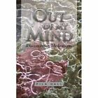 out of My Mind 9781450057523 by PILA Hall Paperback