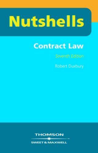 1 of 1 - Contract Law (Nutshells): 1,Robert Duxbury