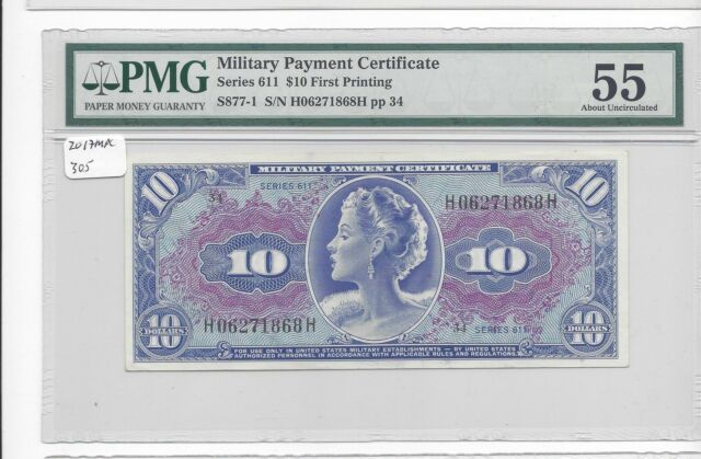 MPC Series 611  10 Dollars   PMG 55  ABOUT UNC