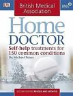 BMA Home Doctor by Dr. Michael Peters (Paperback, 2009)