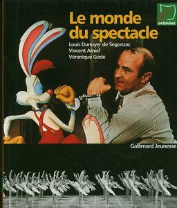Livre le monde du spectacle collectif Gallimard jeunesse 1999 book