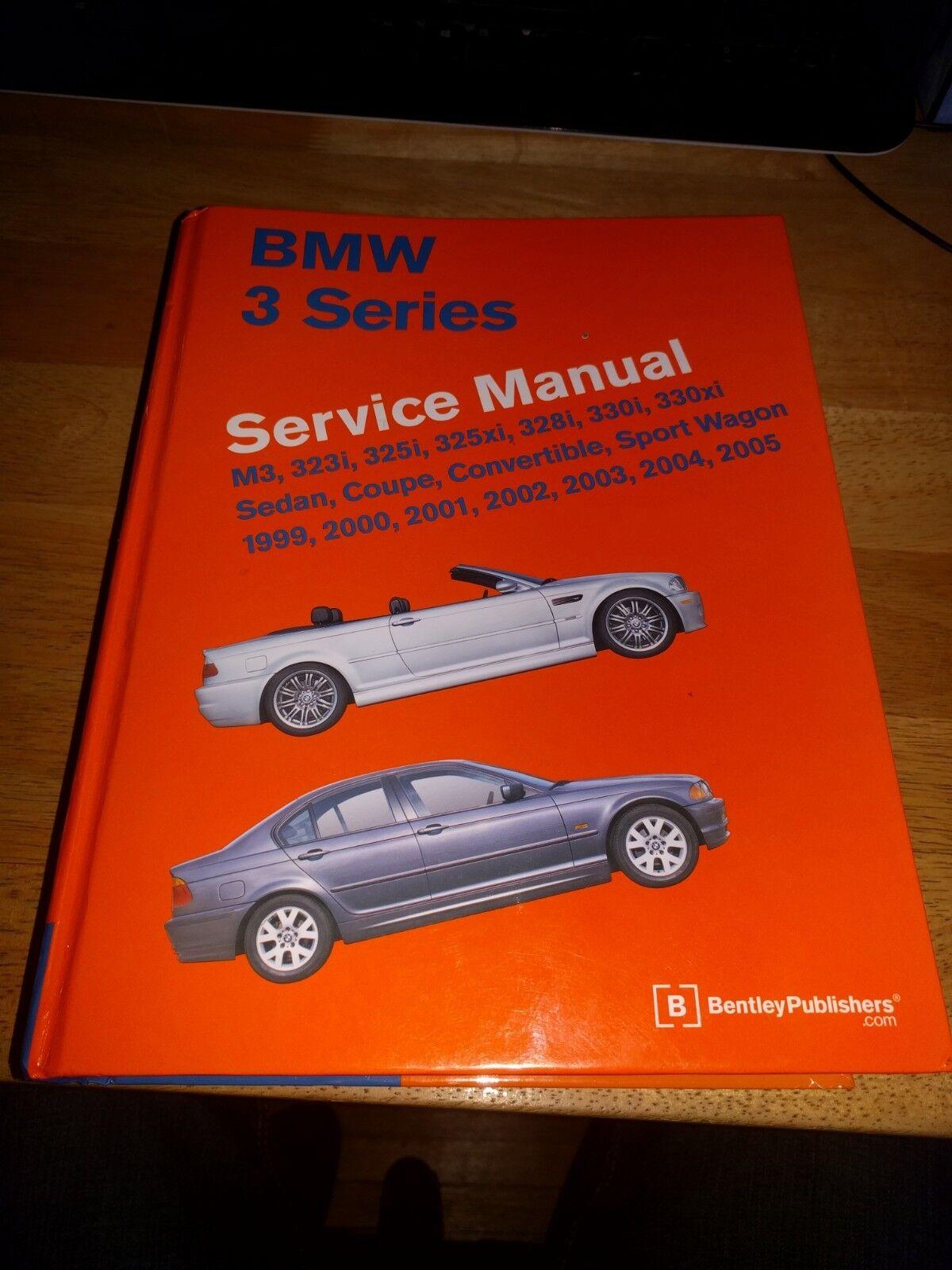 BMW 3 Series (E46) Service Manual : M3, 323i, 325i, 325xi, 328i, 330i,  330xi, Sedan, Coupe, Convertible, Sport Wagon: 1999, 2000, 2001, 2002,  2003, ...