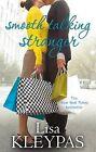 Smooth Talking Stranger by Lisa Kleypas (Paperback, 2010)