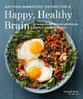 Anti-Inflammatory Eating For A Happy, Healthy Brain by Michelle Babb (Paperback, 2016)