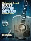 The Complete Acoustic Blues Guitar Method (2014, Taschenbuch)