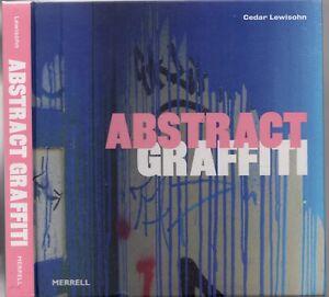 ABSTRACT-GRAFFITI-Cedar-Lewisohn-STREET-ART-SPRAYOLOGY-RETRO-POP-CONCEPTUALISM