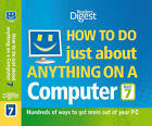 How to Do Just About Anything on a Computer  Microsoft Windows 7 : Hundreds of Ways to Get More Out of Your PC by Reader's Digest (Hardback, 2010)