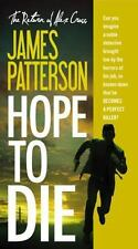 Hope to Die-James Patterson-2015 Alex Cross novel-large paperback-combined ship