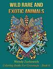 Wild, Rare and Exotic Animals by Wendy Zurbowich (Paperback / softback, 2015)