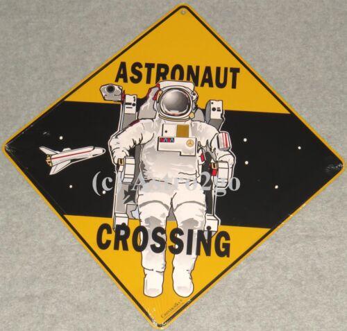 ASTRONAUT CROSSING--Crosswalks Metal 12 X 12 Science Space Astronomy Street Sign