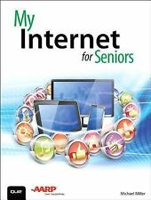 My Internet for Seniors by Michael Miller (Paperback)