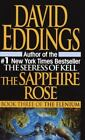 The Elenium: The Sapphire Rose 3 by David Eddings (1992, Paperback)