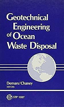 Geotechnical Engineering of Ocean Waste Disposal Paperback K. R. Demars
