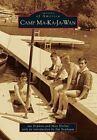 Camp Ma-Ka-Ja-Wan by Ian Hopkins, Matt Horbal (Paperback / softback, 2014)