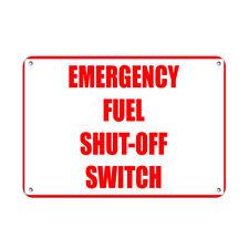 Horizontal Metal Sign Multiple Sizes Emergency Fuel Shut Off Switch Hazard B