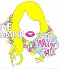 The Way We Talk [EP] [EP] by The Maine (CD, Mar-2008, Fearless Records)
