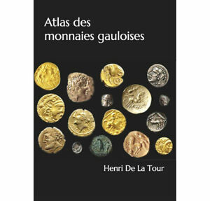Reedition-du-Livre-Atlas-des-monnaies-gauloises-De-Henri-De-La-Tour-paru-en-1892