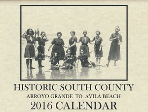 South-County-Historical-Society-Arroyo-Grande-to-Avila-Beach-2016-Calendar