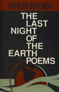 Last-Night-of-the-Earth-Poems-Paperback-by-Bukowski-Charles-Like-New-Used