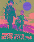 Voices from the Second World War von First News Limited (2016, Gebundene Ausgabe)