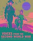 Voices from the Second World War von First News (UK) Limited (2016, Gebundene Ausgabe)