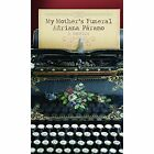 My Mother's Funeral by Adriana Paramo (Paperback, 2013)