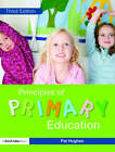 Principles of Primary Education by Pat Hughes (Paperback, 2008)