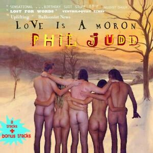 Phil-Judd-Love-Is-A-Moron-Signed-solo-album-2009-split-enz-schnell-fenster