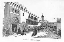 PARIS EXPOSITION UNIVERSELLE WORLD FAIR 1889 ALGERIE INTERIEUR PALAIS GRAVURE