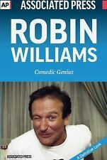Robin Williams : Comedic Genius by Associated Press Staff (2015, Paperback)