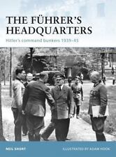 Osprey Fortress: The Fuhrer's Headquarters : Hitler's Command Bunkers, 1939-45