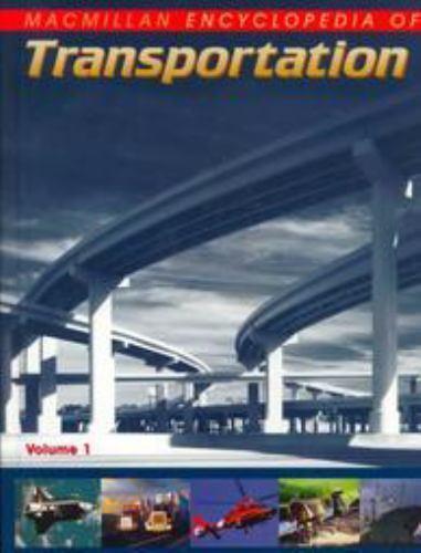 Macmillan Encyclopedia of Transportation
