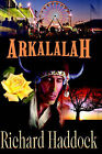 Arkalalah by Richard Haddock (Paperback / softback, 2002)