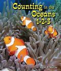 Counting in the Oceans 1-2-3 by Aaron R Murray (Hardback, 2012)