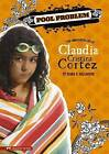 Pool Problem: The Complicated Life of Claudia Cristina Cortez by Diana G Gallagher (Paperback / softback, 2009)