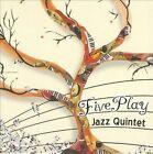 Fiveplay Jazz Quintet [Digipak] by FivePlay Jazz Quintet (CD, 2010, Auraline)