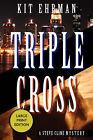Triple Cross by Kit (Paperback, 2007)