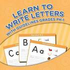 Learn to Write Letters with Guidelines Grades Pk-1 by Speedy Publishing LLC (Paperback / softback, 2015)